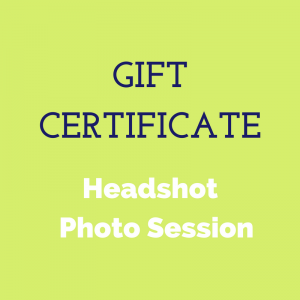 Gift Certificate for Headshot Session
